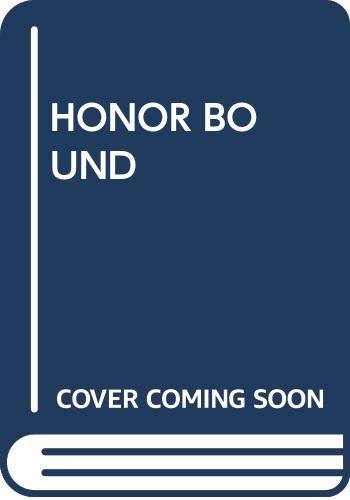 9780345334008: Honor Bound