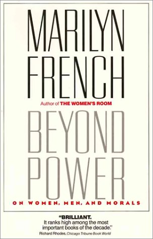 9780345334053: Beyond Power: On Women, Men and Morals