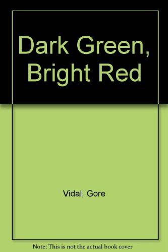 9780345334572: Dark Green, Bright Red