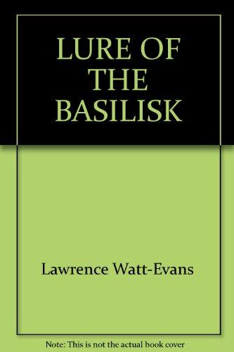9780345334664: Lure of the Basilisk