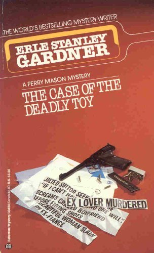 9780345334947: The Case of the Deadly Toy