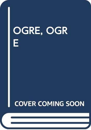9780345335098: Ogre, Ogre