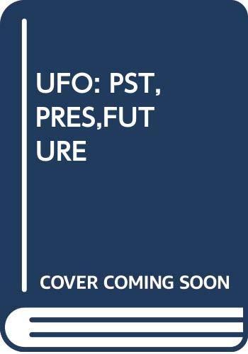 9780345335142: UFO's Past, Present & Future