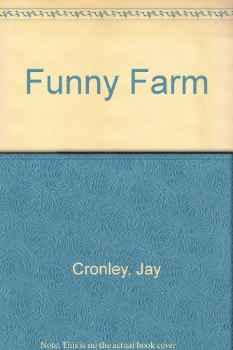 9780345335302: Funny Farm: A Sweeping Epic of the Sticks