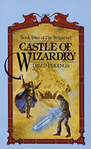 Castle of Wizardry (The Belgariad, Book 4): Eddings, David