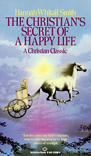 9780345335869: The Christian's Secret of a Happy Life
