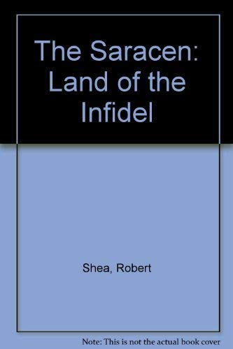 9780345335883: The Saracen: Land of the Infidel