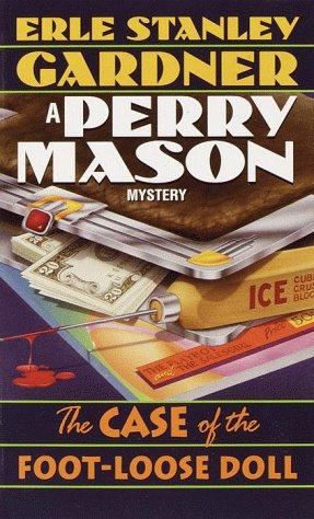 9780345336361: The Case of the Foot-Loose Doll (Perry Mason Mystery)