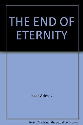 9780345336552: The End of Eternity