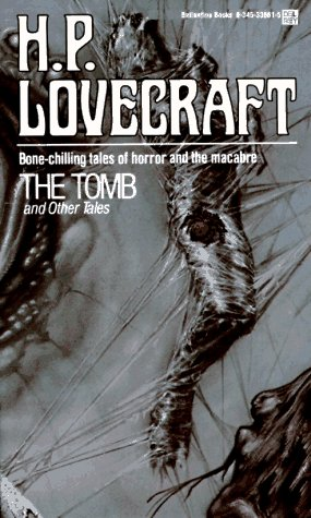 The Tomb and Other Tales: H. P. Lovecraft