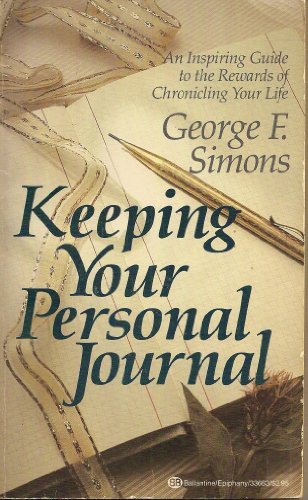 Keeping Your Personal Journal: Simons, George F.