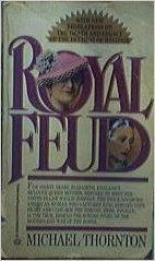 9780345336828: Royal Feud: The Dark Side of the Love Story of the Century