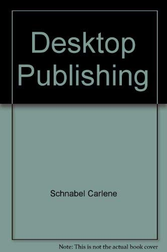 Desktop Publishing Desktop Publishing, Carlene Schnabel; Jonathan Price, Used, 9780345337085 Light shelving wear with minimal damage to cover and bindings. Pages show minor use.