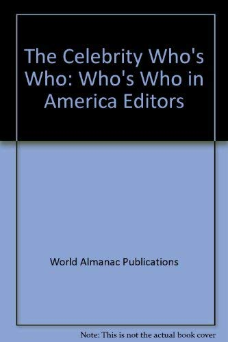 9780345337177: The Celebrity Who's Who: Who's Who in America Editors