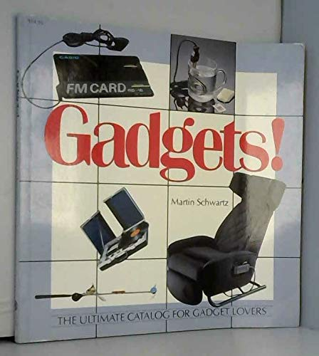 9780345337214: Gadgets!: The Ultimate Catalog for Gadget Lovers