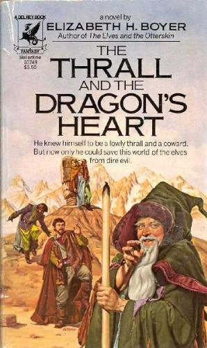 9780345337498: The Thrall and the Dragon's Heart