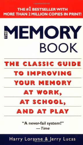 9780345337580: The Memory Book: The Classic Guide to Improving Your Memory at Work, at School, and at Play