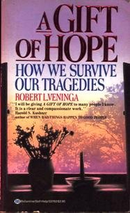 9780345337603: A Gift of Hope: How We Survive Our Tragedies