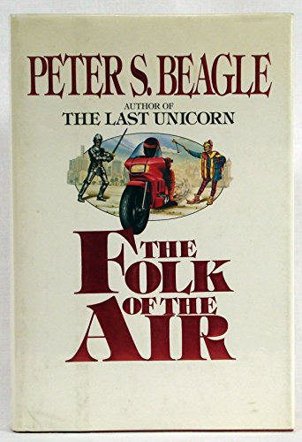 Folk of the Air: BEAGLE, PETER S.