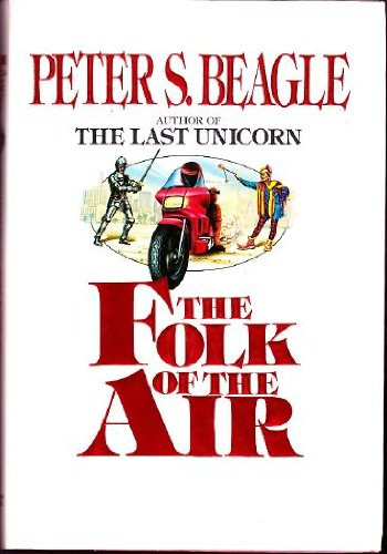 THE FOLK OF THE AIR: Beagle, Peter S.