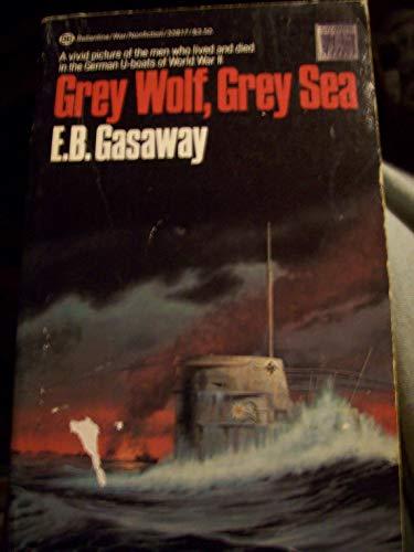 9780345338174: Grey Wolf, Grey Sea