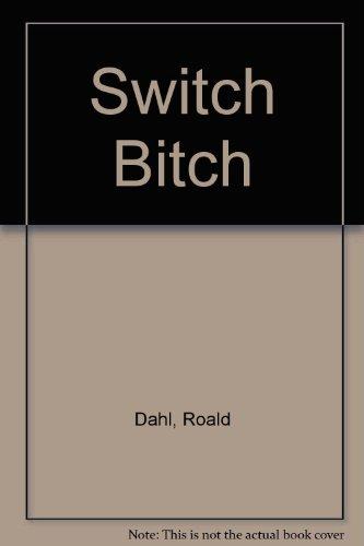 9780345338358: Switch Bitch