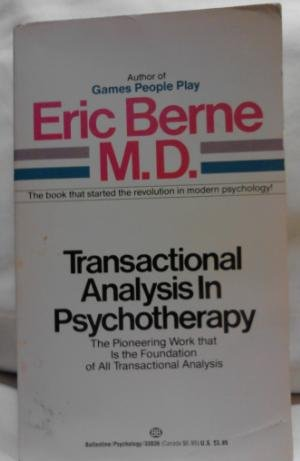 9780345338365: Transactional Analysis in Psychotherapy