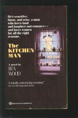 9780345338648: The Kitchen Man
