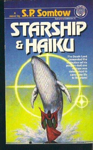 9780345338662: Starship & Haiku
