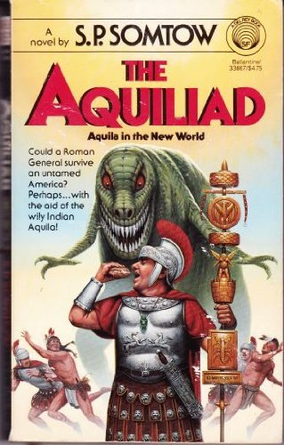9780345338679: Aquila in the New World (Aquiliad, No. 1)