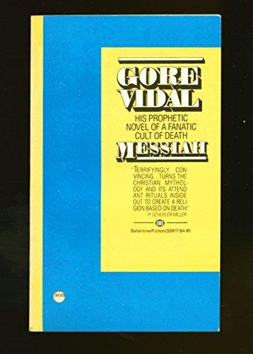 Messiah: Vidal, Gore