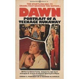 9780345339232: Dawn: Portrait of a Teenage Runaway