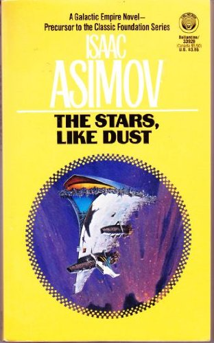 9780345339294: The Stars, Like Dust
