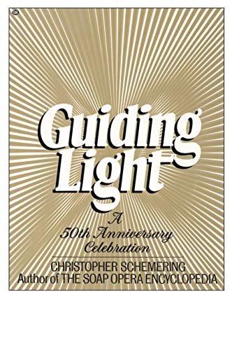 9780345339317: Guiding Light: A 50th Anniversary Celebration
