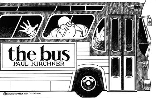 The Bus: Paul Kirchner