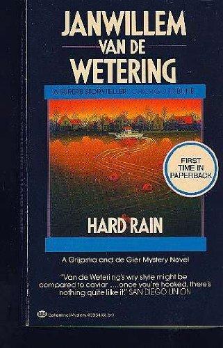 Hard Rain (Amsterdam Cops): Van De Wetering, Jan