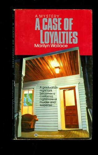 9780345339652: A Case of Loyalties