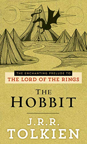 The Enchanting Prelude to the Lord of the Rings: The Hobbit (Bantam/Fantasy)