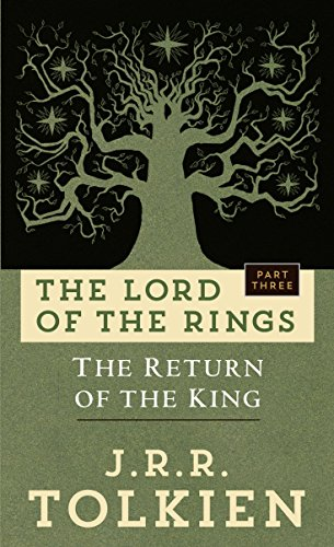 The Return of the King Being the Third Part of The Lord of The Rings