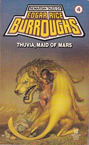 9780345339935: Thuvia, Maid of Mars: (#4) (Martian Tales of Edgar Rice Burroughs)