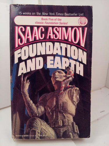 9780345339966: Foundation and Earth (Foundation Series, Bk 5)