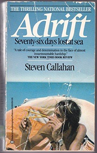 9780345340832: Adrift: Seventy-Six Days Lost at Sea
