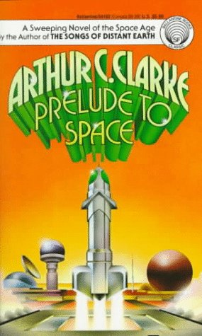 9780345341020: Prelude to Space