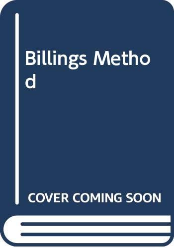 9780345341112: The Billings Method: Controlling Fertility Without Drugs or Devices