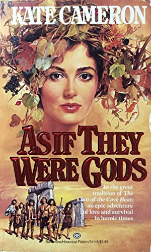 As if They Were Gods: Cameron, Kate