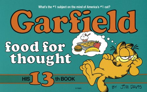 Garfield : Food for Thought (His 13th Book)