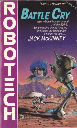 9780345341341: Robotech: Battle Cry