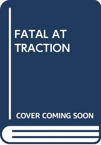 9780345341587: Fatal Attraction