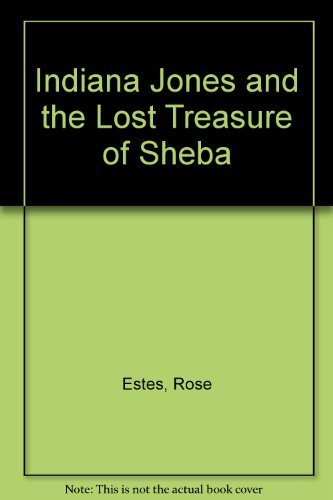 9780345341693: Indiana Jones and the Lost Treasure of Sheba