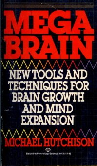 9780345341754: Megabrain: New Tools and Techniques for Brain Growth and Mind Expansion